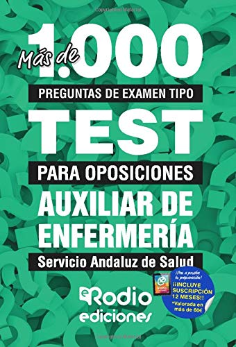 Más de 1.000 preguntas de examen tipo test para oposiciones Auxiliar de Enfermería Servicio Andaluz de Salud