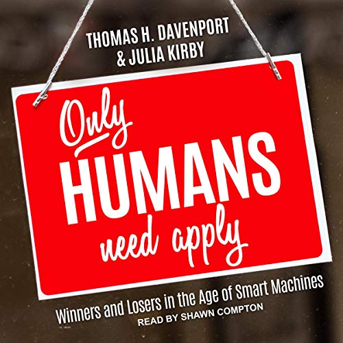 Only Humans Need Apply cover art