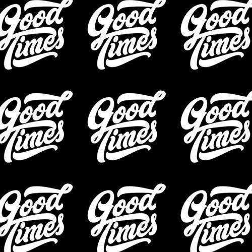 good times [Explicit]