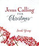 Jesus Calling for Christmas, with full Scriptures: Padded hardcover, with full Scriptures (Jesus Calling®)