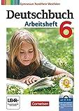 Deutschbuch 6. Schuljahr. Arbeitsheft mit Lösungen und Übungs-CD-ROM. Gymnasium Nordrhein-Westfalen