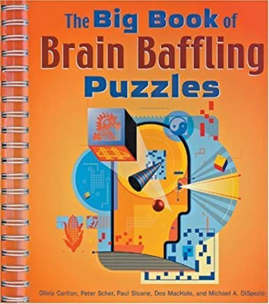 The Big Book of Brain Baffling Puzzles by Olivia Carlton (2002-12-12)