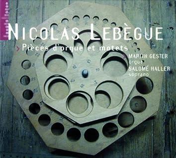 Lebègue: Pièces d'orgue et motets (orgue Jean-Boizard à Saint Michel-en-Thiérache)