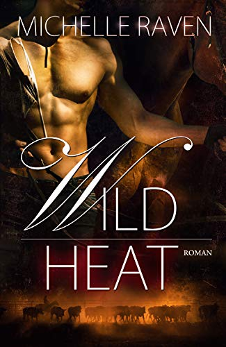 Wild Heat (Lyons Ranch 2)