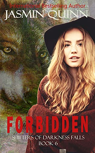 Forbidden: Shifters of Darkness Falls Book 6 (English Edition)