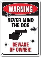 警告犬は飼い主に注意してくださいブリキのサインヴィンテージ面白い生き物鉄の絵金属板人格ノベルティ