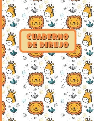 CUADERNO DE DIBUJO: Bloc de 100 paginas en blanco | Libreta infantil para dibujar | Regalo creativo y original para niños | Lindo diseño de animales: leones y girafas.
