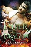 Enter the Dragon (Fire Mates Book 4) (English Edition)