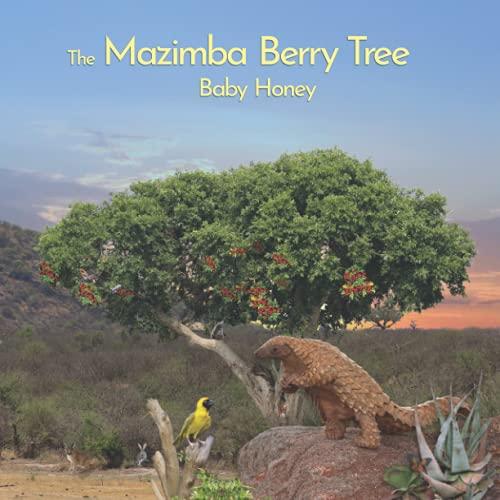 The Mazimba Berry Tree: Baby Honey