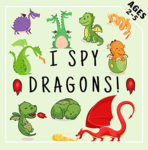 I Spy Dragons !: Fun Preschool Educational Guessing Game for Kids 2-5 Year Olds (English Edition)