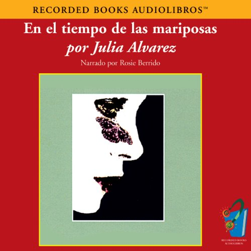 En el Tiempo de las Mariposas (Texto Completo) [In the Time of the Butterflies]  cover art