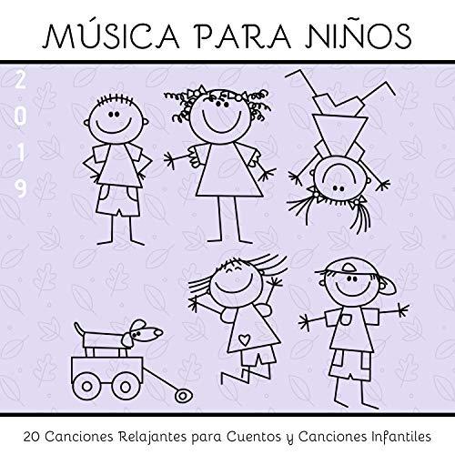 Música para Niños 2019 - 20 Canciones Relajantes para Cuentos y Canciones...