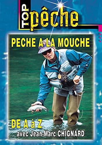 Z avec Jean-Marc Chignard-Top Pêche a la Mouche