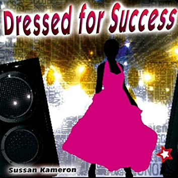 Dressed for Success - Single