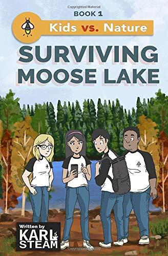 Surviving Moose Lake (Kids vs. Nature) (Volume 1)