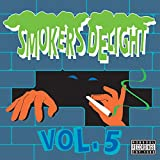 Smokers Delight Vol.5 [Clean]