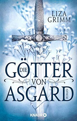 Die Götter von Asgard: Roman