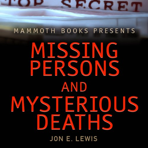 Mammoth Books Presents: Missing Persons and Mysterious Deaths audiobook cover art