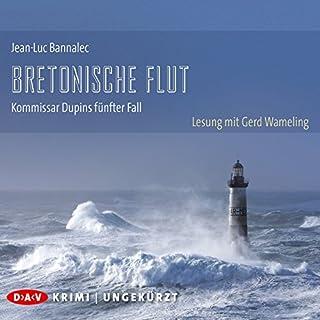 Bretonische Flut     Kommissar Dupin 5              Autor:                                                                                                                                 Jean-Luc Bannalec                               Sprecher:                                                                                                                                 Gerd Wameling                      Spieldauer: 12 Std. und 54 Min.     1.468 Bewertungen     Gesamt 4,4