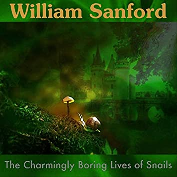 The Charmingly Boring Lives of Snails
