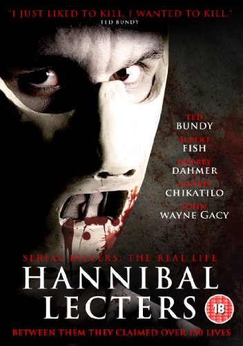 Serial Killers - The Real Life Hannibal Lecters [DVD] [Edizione: Regno Unito]