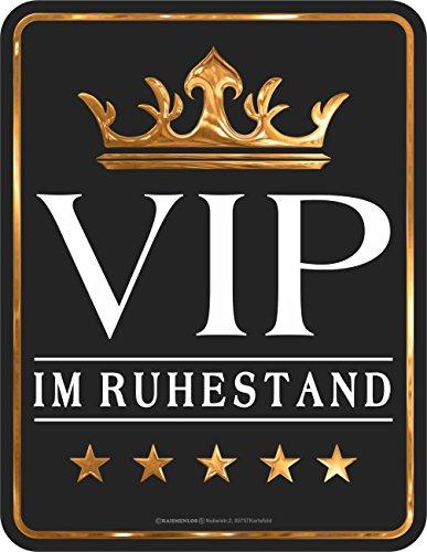 RAHMENLOS Original Blechschild: VIP im Ruhestand