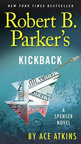 Robert B. Parker's Kickback (Spenser Book 43)