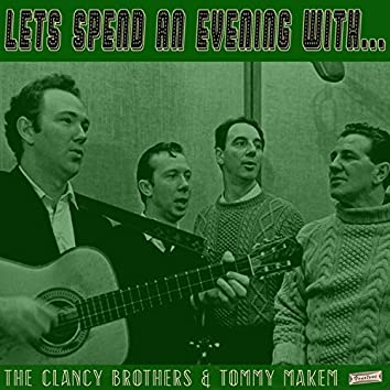 Let's Spend an Evening with the Clancy Brothers and Tommy Makem