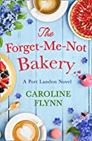 The Forget-me-not Bakery (Port Landon 1)