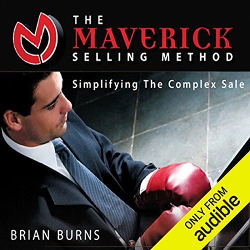 The Maverick Selling Method audiobook cover art