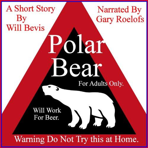 Polar Bear Audiobook By Will Bevis cover art