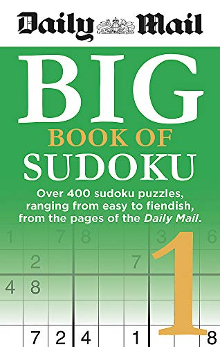 Daily Mail Big Book of Sudoku 1 (The Daily Mail Puzzle Books, Band 99)