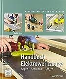 Handbuch Elektrowerkzeuge: Sägen...