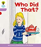 Oxford Reading Tree: Level 1+: More Patterned Stories: Who Did That?