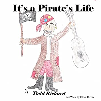It's a Pirate's Life