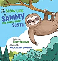 The Slow Life of Sammy, the Three-toed Sloth