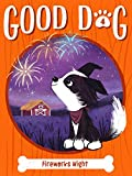 Fireworks Night (4) (Good Dog)