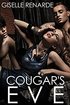 Cougar's Eve by [Giselle Renarde]