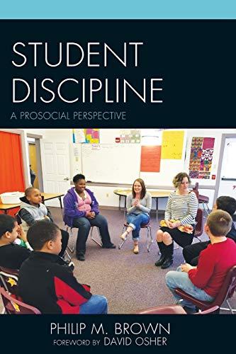 Student Discipline A Prosocial Perspective