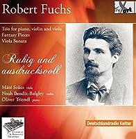 Fuchs: Trio for Piano, Violin