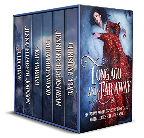 Long Ago and Far Away: Six Fantasy Novels Inspired by Fairy Tales, Myths, Legends, Folklore, & Magic Kindle Edition by Christine Pope  (Author), Jennifer Blackstream (Author), Laura Greenwood  (Author), Kat Parrish, , Jenna Johnson (Author), Julia Crane (Author)