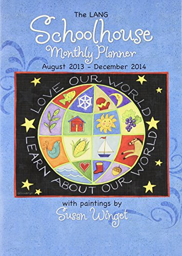 The Lang Schoolhouse August 2013 - December 2014 Monthly Planner