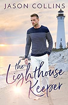 The Lighthouse Keeper by [Jason Collins]