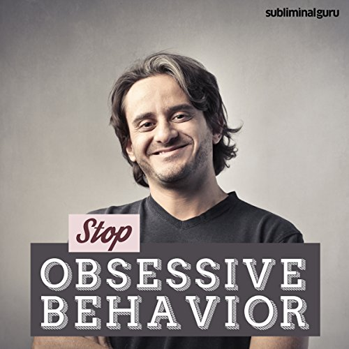 Stop Obsessive Behaviour audiobook cover art