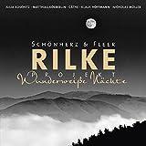 Schönherz & Fleer: Rilke Projekt Wunderweiße Nächte (Audio CD (Standard Version))