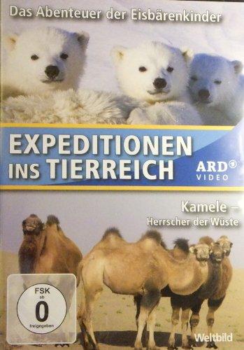 Expeditionen ins Tierreich (ARD / Weltbild) - 2 Folgen - Das Abenteuer der Eisbärenkinder + Kamele - Herrscher der Wüste