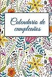 Calendario de cumpleaños: Calendario perpetuo, planificador de aniversario. Recordatorio de fechas importantes. Regalo ideal para mujeres, niñas, ... de cumpleaños rayado, páginas 15 x 23 cm.
