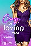 Crazy for Loving You: A Bluewater Billionaires Romantic Comedy