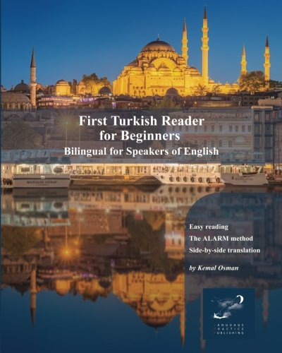 Compare Textbook Prices for First Turkish Reader for Beginners: Bilingual for Speakers of English Graded Turkish Readers Volume 1 1 Edition ISBN 9781981543045 by Osman, Kemal