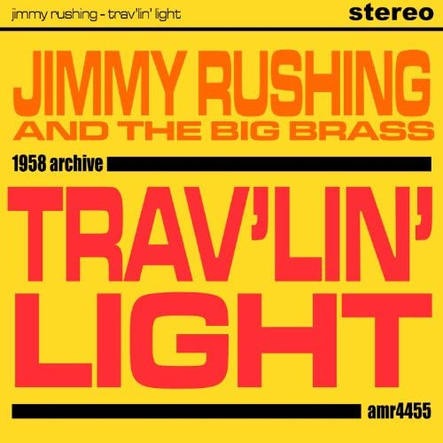 Jimmy Rushing and The Big Brass